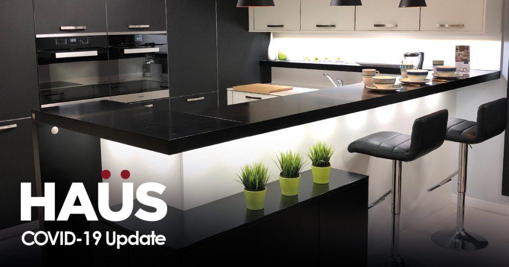 HAUS Kitchens, Bathrooms & Bedrooms - COVID-19 Update